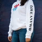 """Love Anyway"" Hoodie - XS or XXL"