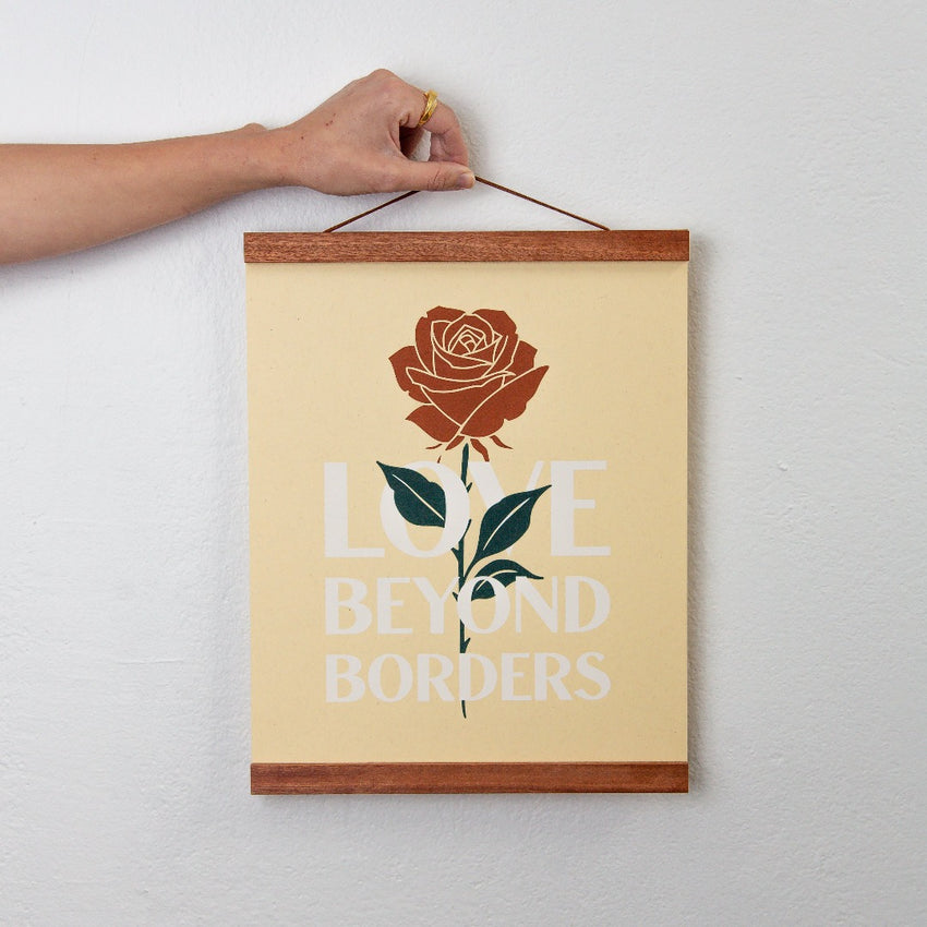 """Love Beyond Borders"" Rose Art Print"