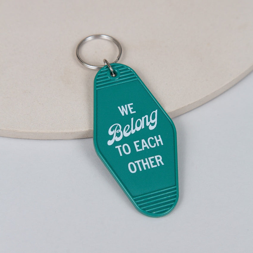 """We Belong To Each Other"" Keychain, Green"