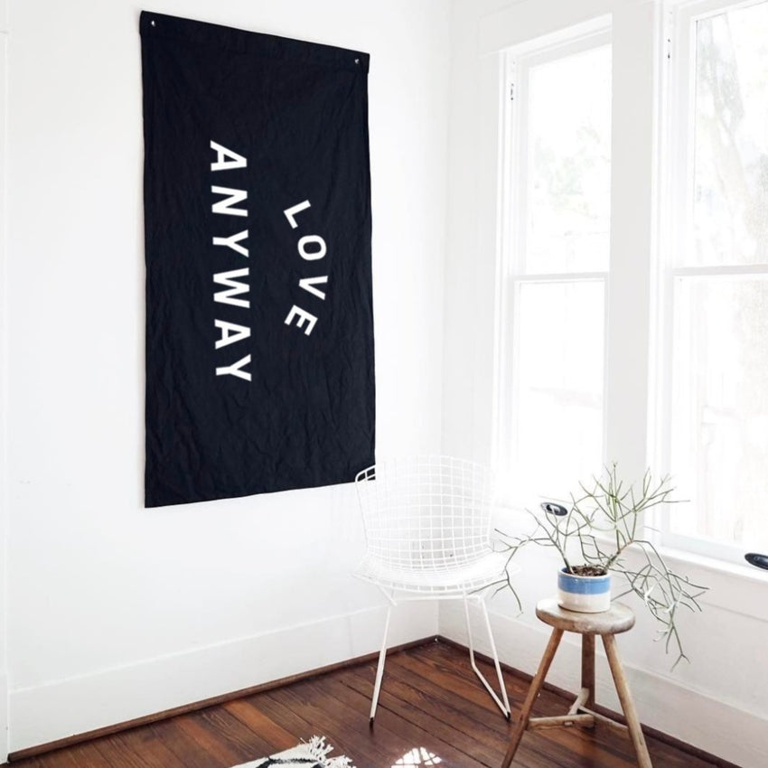 """Love Anyway"" Flag - Black"