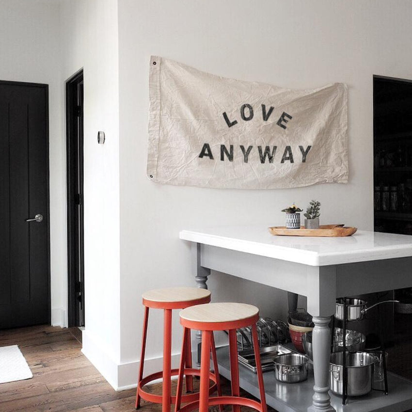 """Love Anyway"" Flag - White"