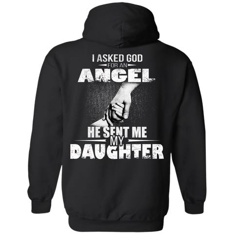 I Asked God For An Angel He Sent Me My Daughter Shirt - Back Design