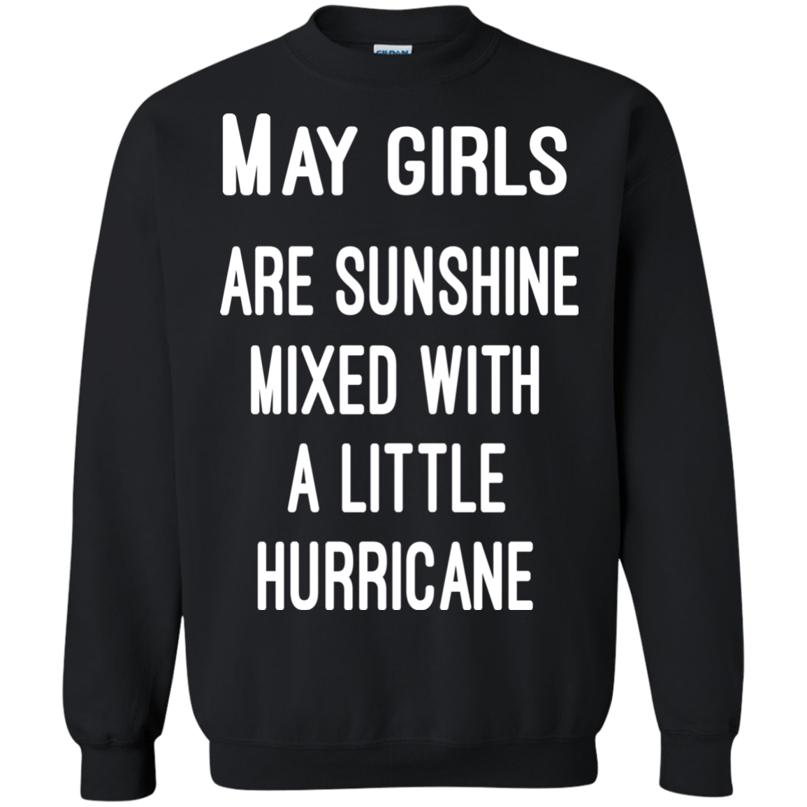 May Girls Are Sunshine Mixed With a Little Hurricane Hoodie