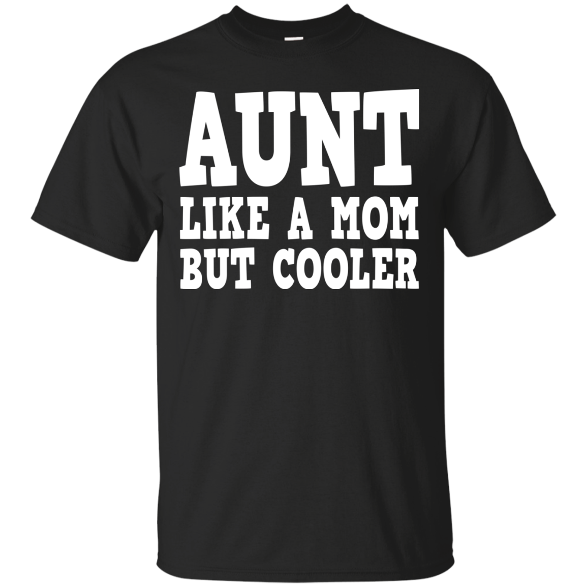 Aunt Like A Mom But Cooler Shirt, Hoodie, Tank - TeeDragons