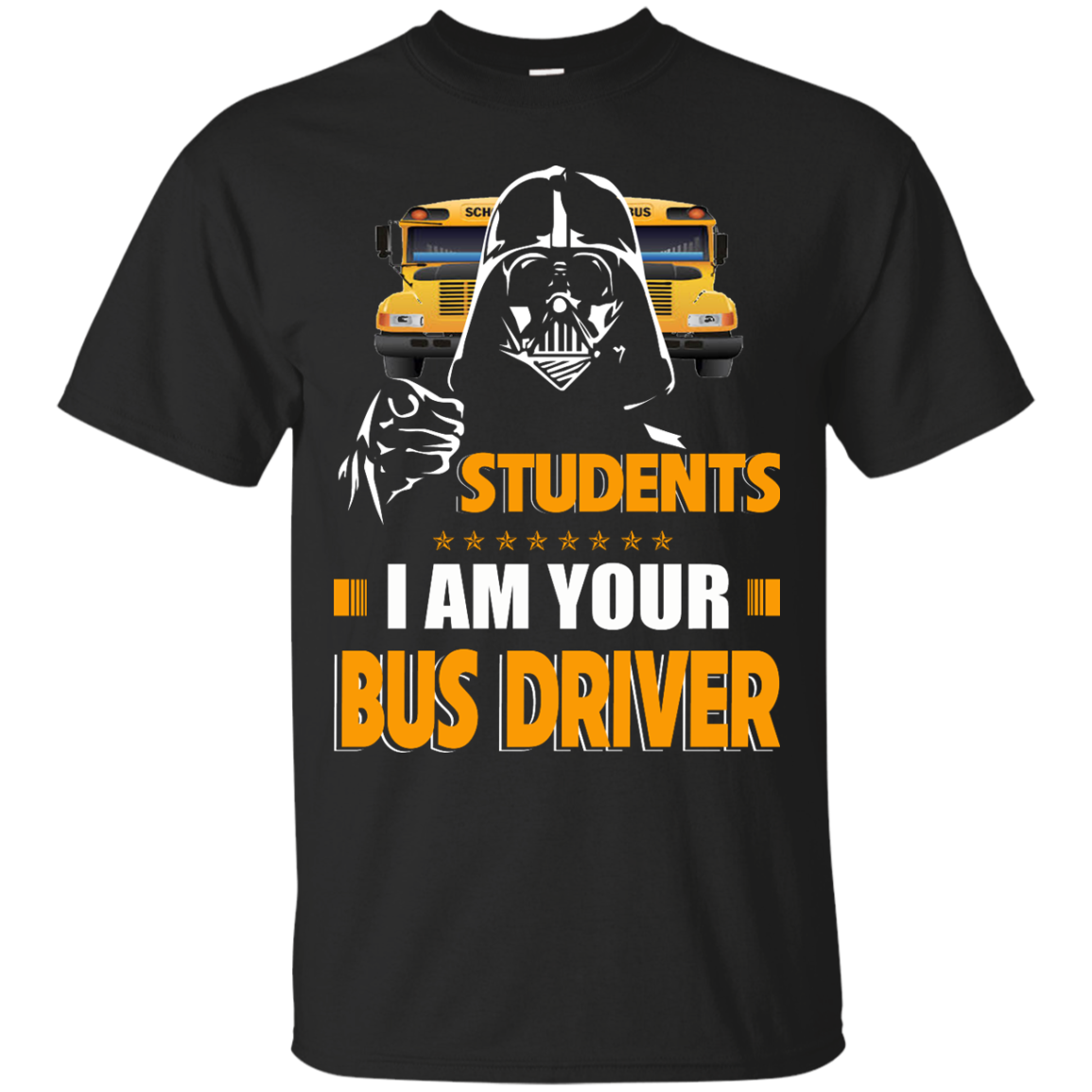 Students I Am Your Bus Driver Star Wars The Darkside T