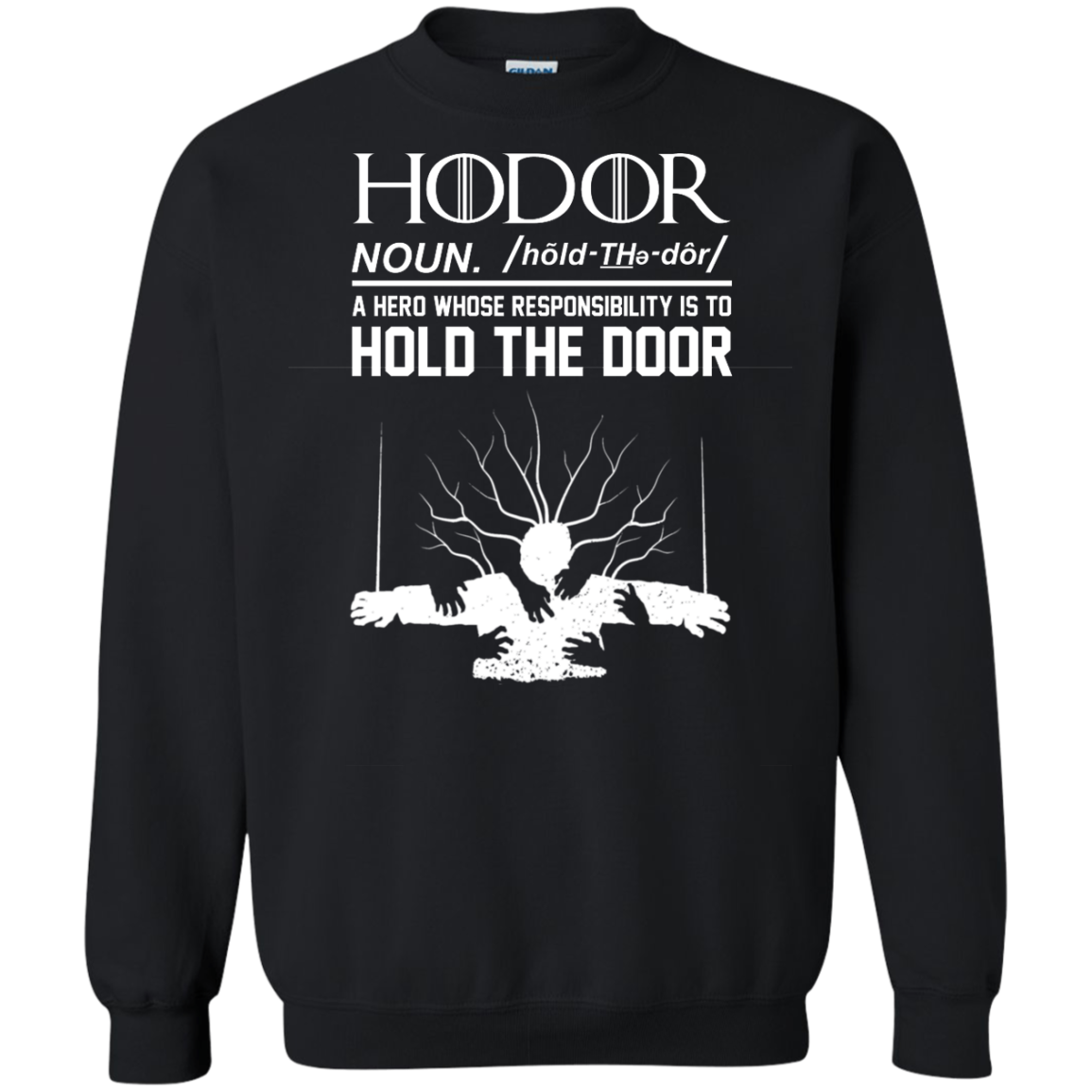 Game Of Thrones – Honor Definition – Hold The Door Shirt, Hoodie