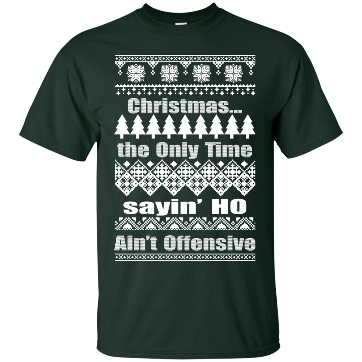 Christmas The Only Time Sayin\' Ho Ain\'t Offensive Sweater - TeeDragons
