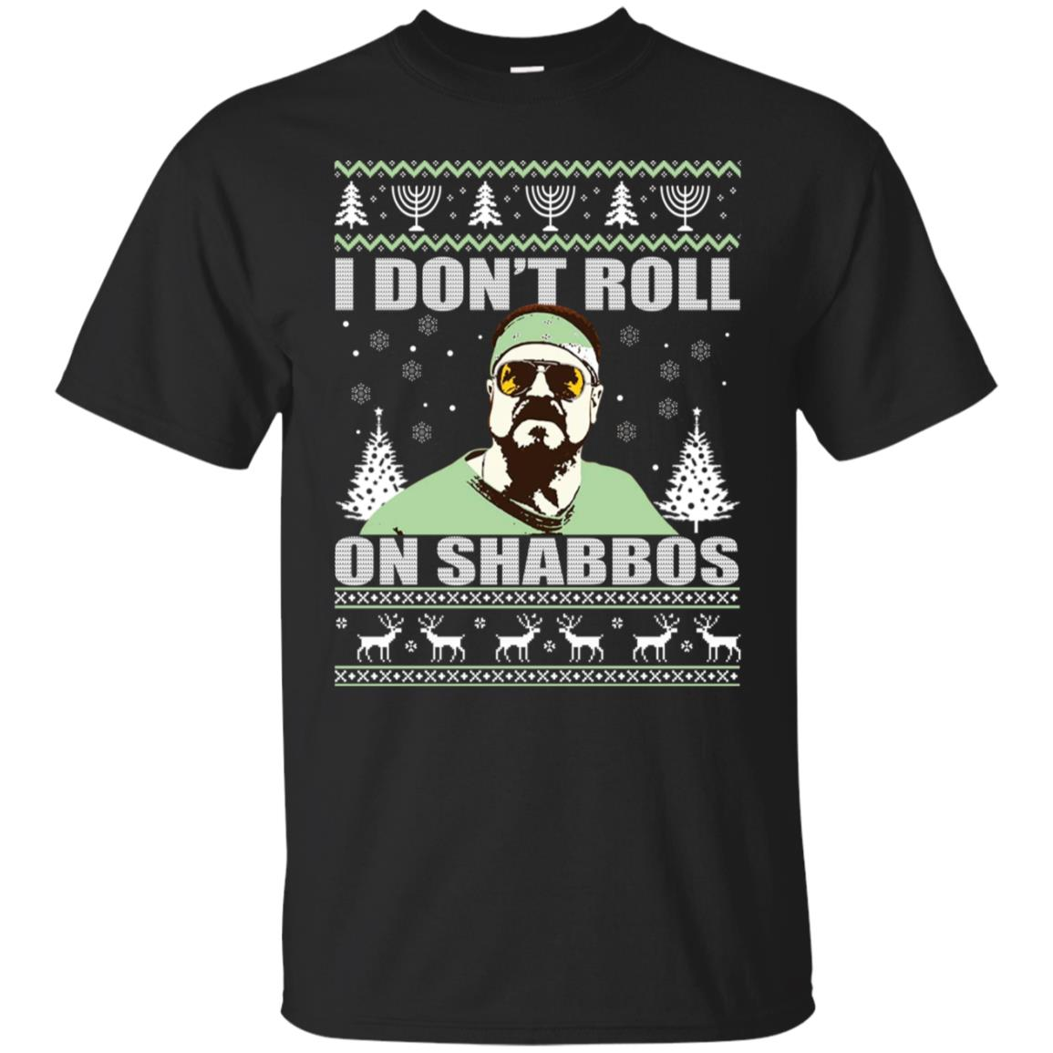I Don t Roll On Shabbos Christmas ugly Sweater