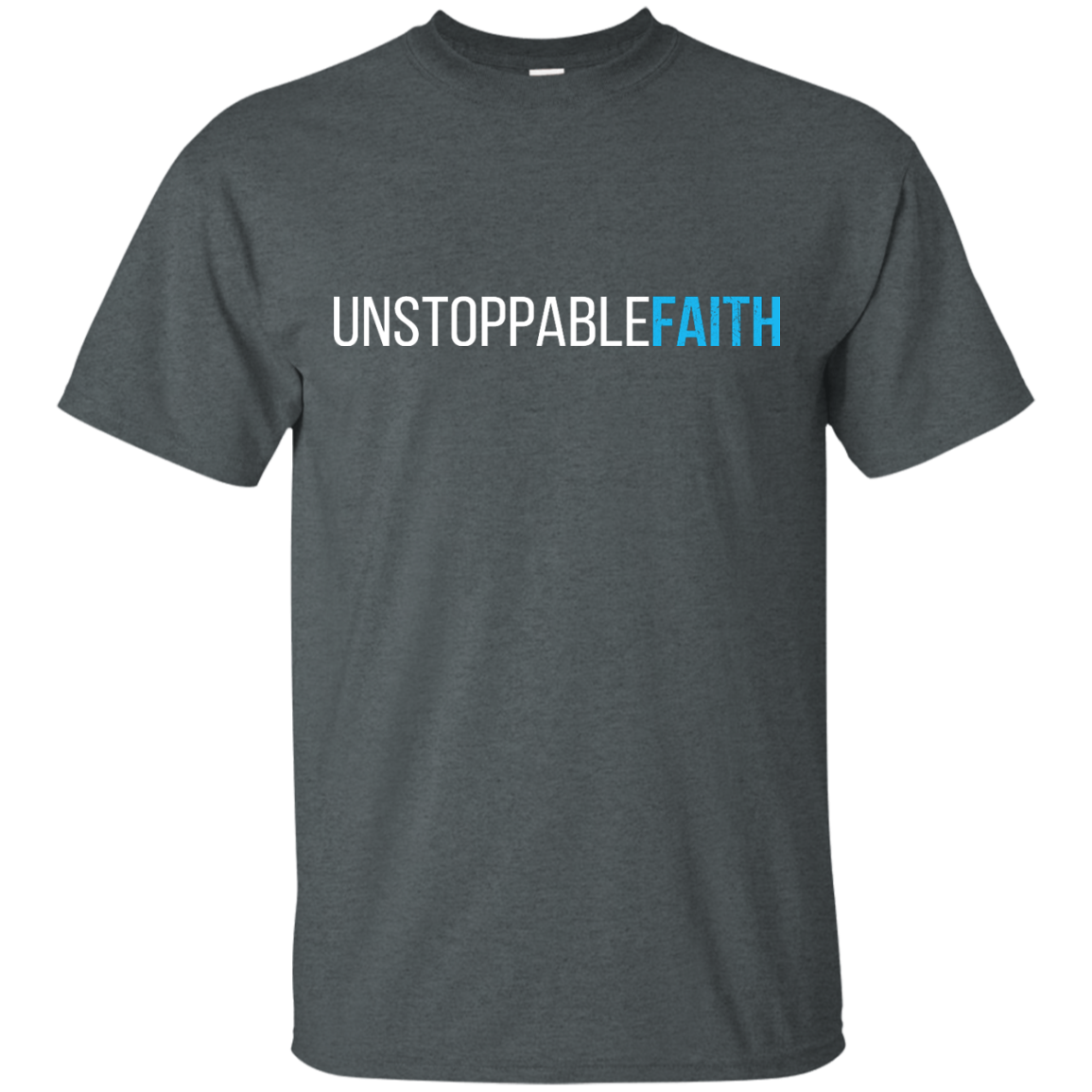 Unstoppable Faith Shirt Hoodie Tank Teedragons
