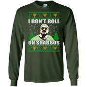 I Don t Roll on Shabbos Ugly Christmas Sweater