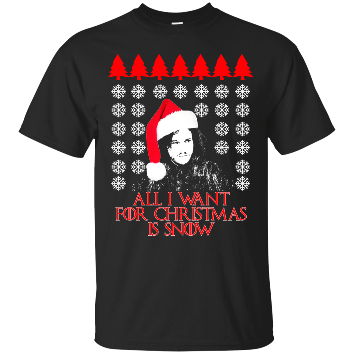 Game Of Thrones – All I Want For Christmas Is Snow Ugly Sweater