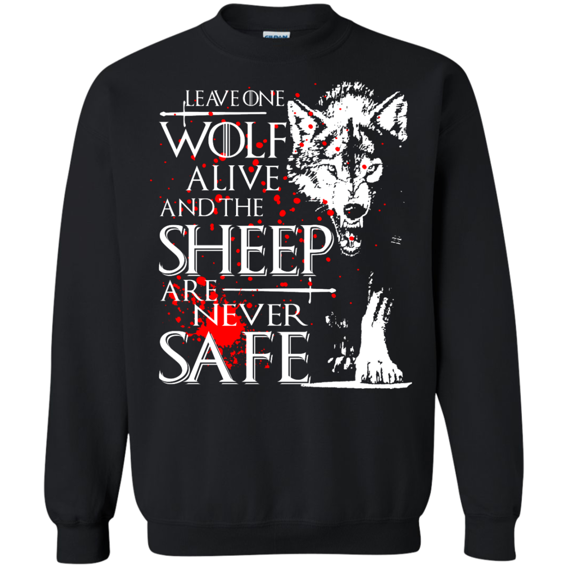 Game of Thrones – Leave One Wolf Alive And The Sheep Shirt, Hoodie, Tank