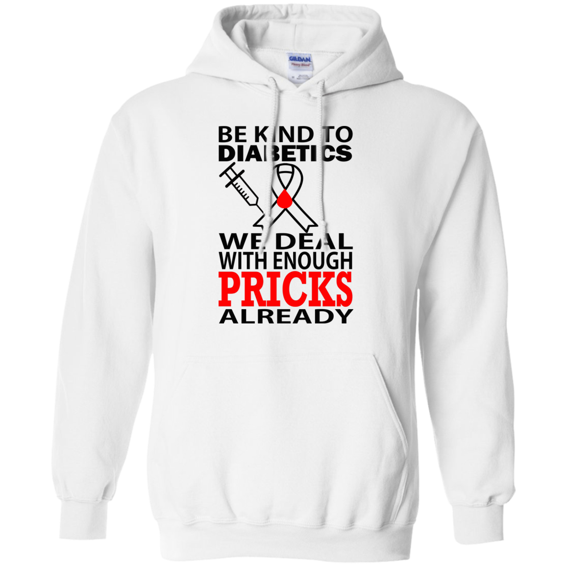 Be Kind To Diabetics We Deal With Enough Pricks Already Shirt
