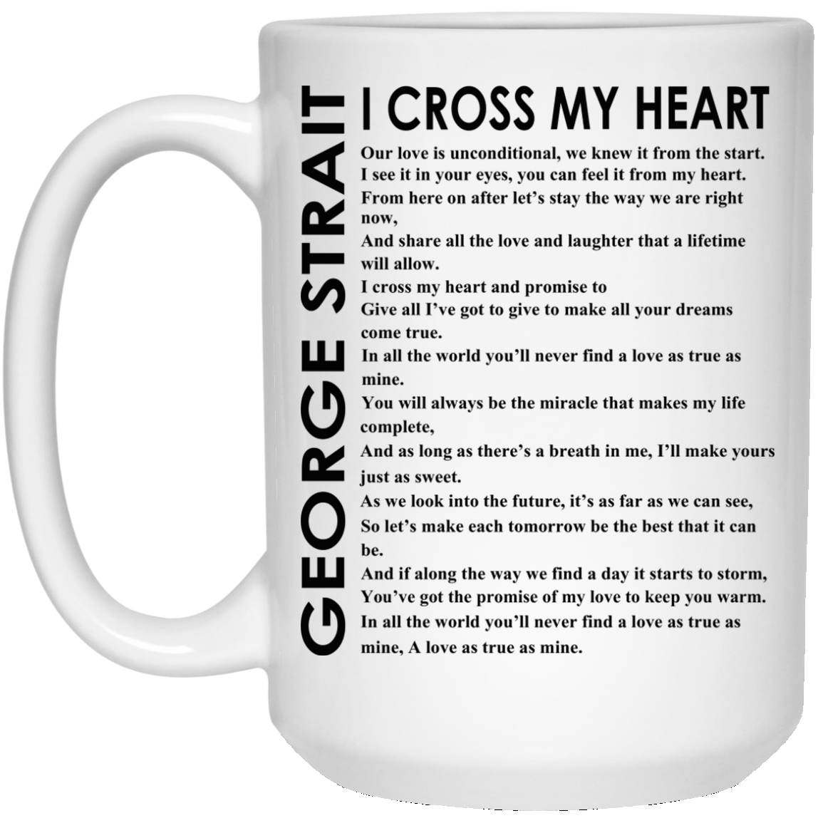 George Strait I Cross My Heart Lyric Mugs