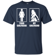 Wonder Woman   Your Girlfriend  My Girlfriend Shirt
