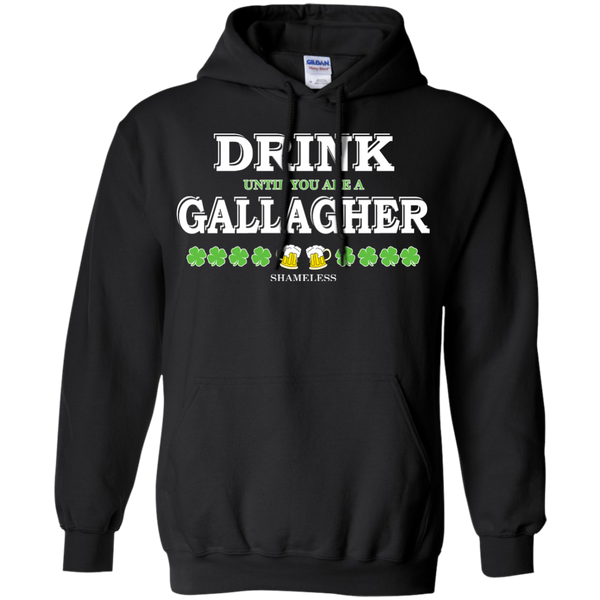 Shameless Drink Until You Are A Gallagher Shirt, Hoodie, Tank