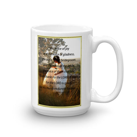 Holy Land Bride, Gives thanks to the LORD, Mug