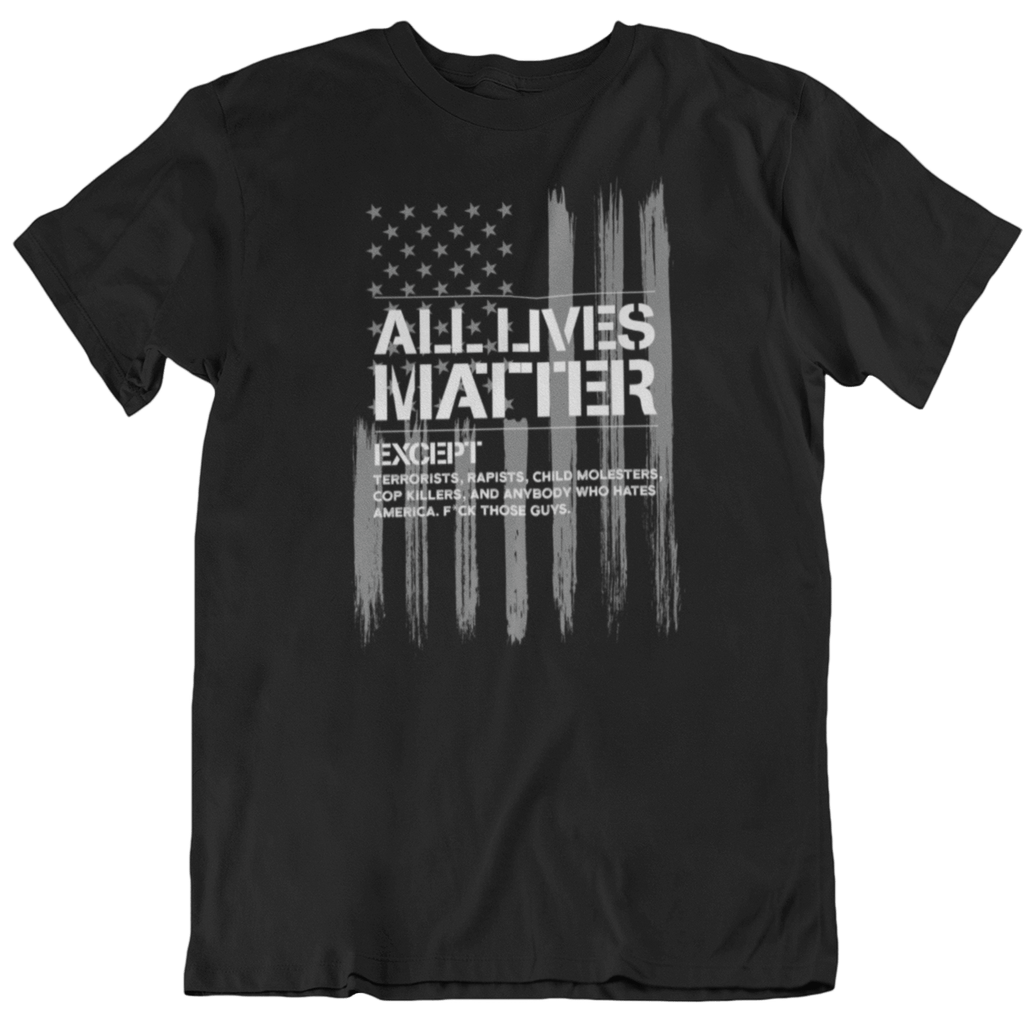 Survival Life Store | All Lives Matter T-Shirt
