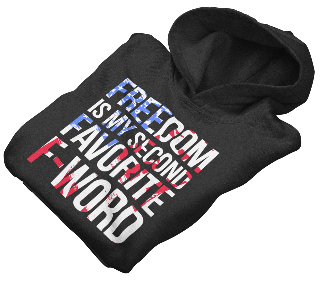 Freedom is my favorite second f word Hoodie