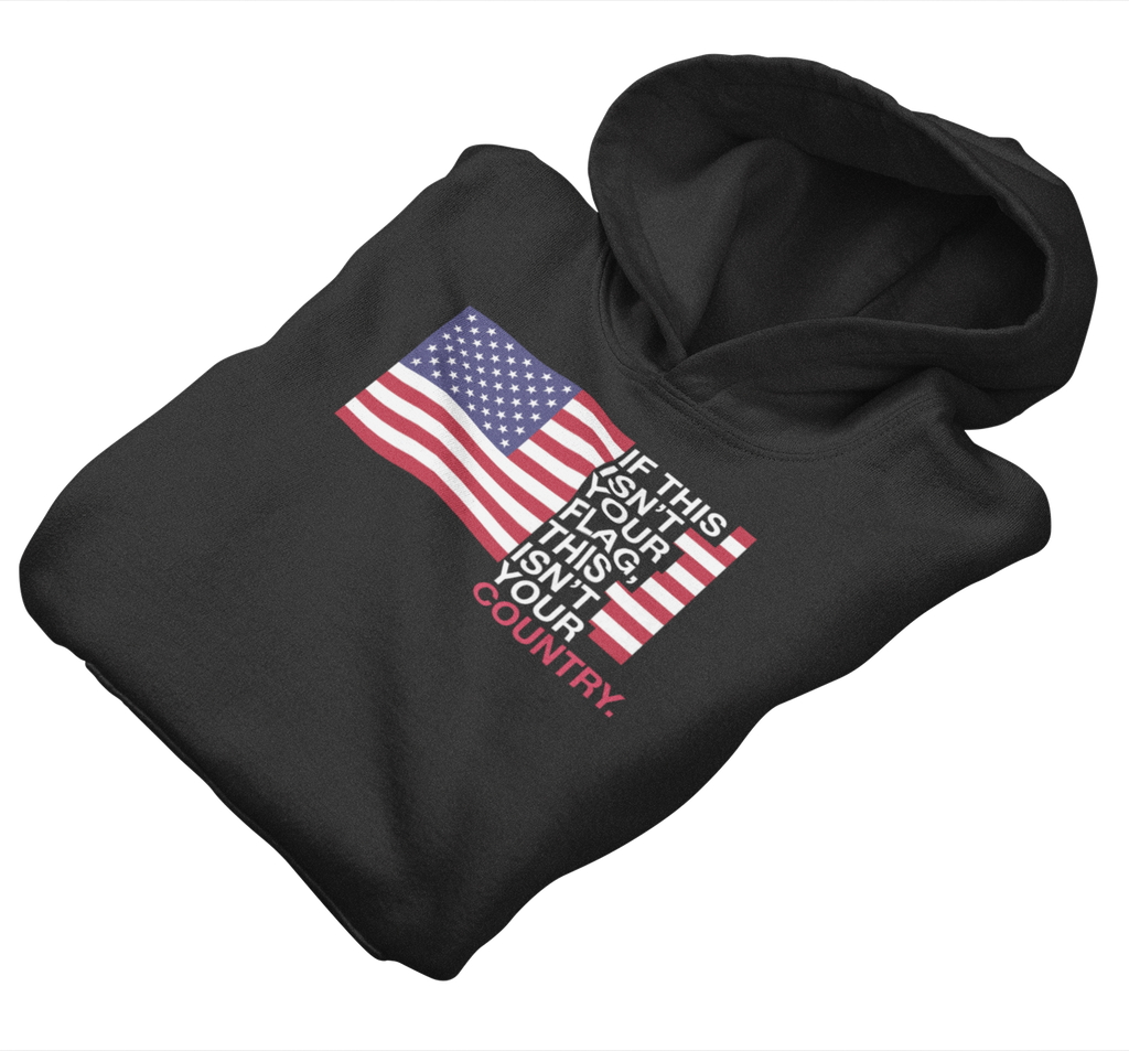 Survival Life Store | This Isn't Your Flag Hoodie