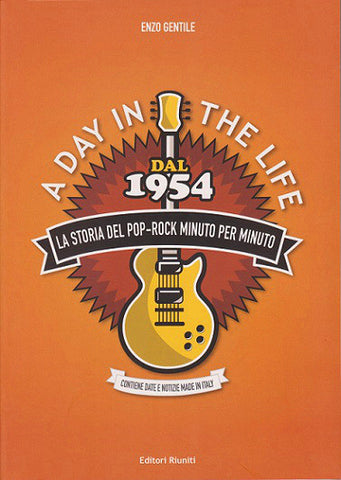 A day in the life. La storia del pop-rock minuto per minuto