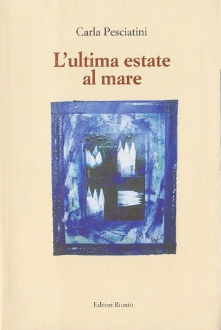 L'ultima estate al mare