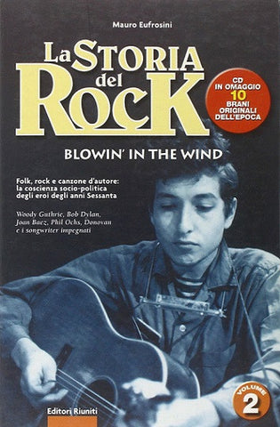 La storia del rock. Blowin'in the wind. Volume 2