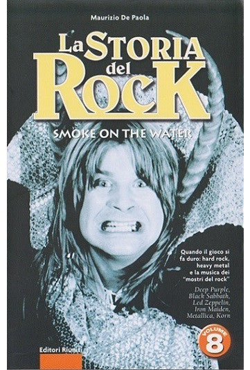 La storia del rock. Smoke on the water. Volume 8