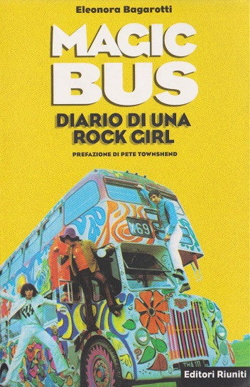 Magic bus. Diario di una rock girl