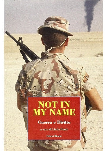 Not in my name. Guerra e Diritto