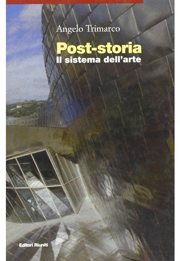 Post-storia - Il sistema dell'arte
