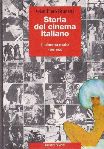 Storia del cinema italiano Vol. 1 - Il cinema muto 1895-1929