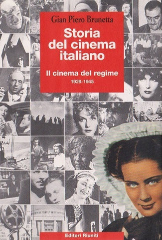 Storia del cinema italiano Vol. 2 - Il cinema del regime 1929 - 1945