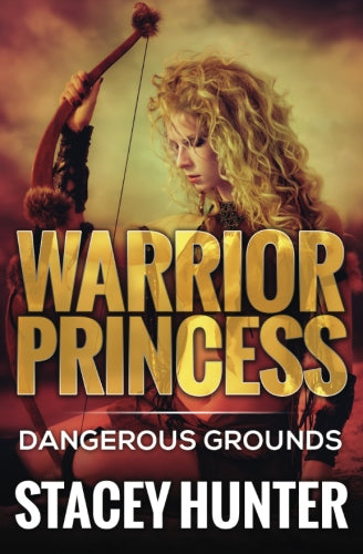 Dangerous Grounds: Warrior Princess