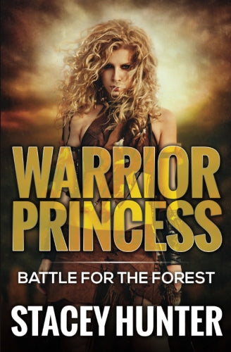 Warrior Princess Battle For The Forest