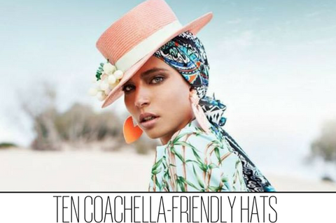 10 Coachella-Friendly Hats