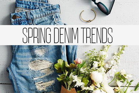 Spring Denim Trends!
