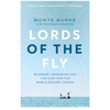 Lords of the Fly - Monte Burke