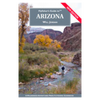 Fly Fisher's Guide to Arizona