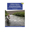 Flyfishers Guide to Eastern Trophy Tailwaters
