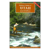 Flyfisher's Guide to Utah