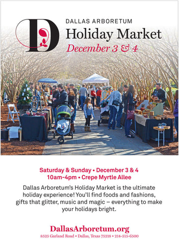 Holiday Market at Dallas Arboretum - December 3-4, 10 a.m. – 4 p.m.
