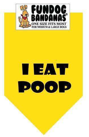 I EAT POOP/ Yellow Bandana - The Happy Dolphin Pets