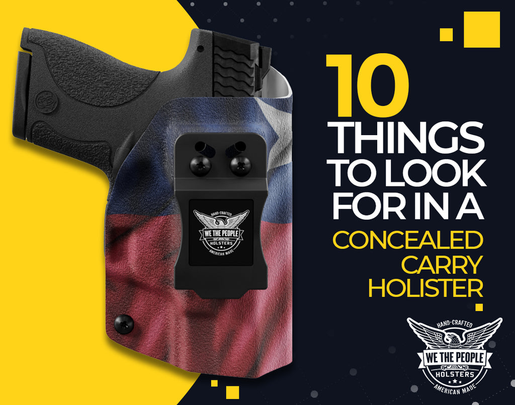 10 Things to Look for in a Concealed Carry Holster