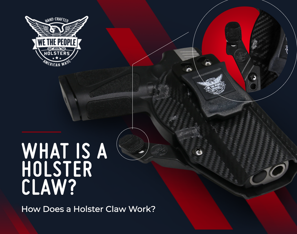 What is a Holster Claw? How Does a Holster Claw Work?