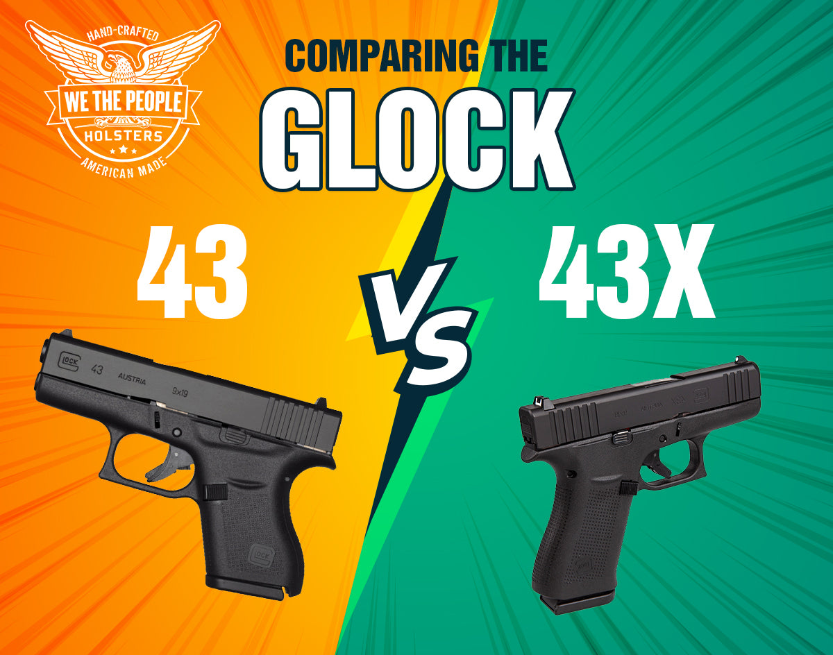 Comparing the Glock 43 vs. 43X