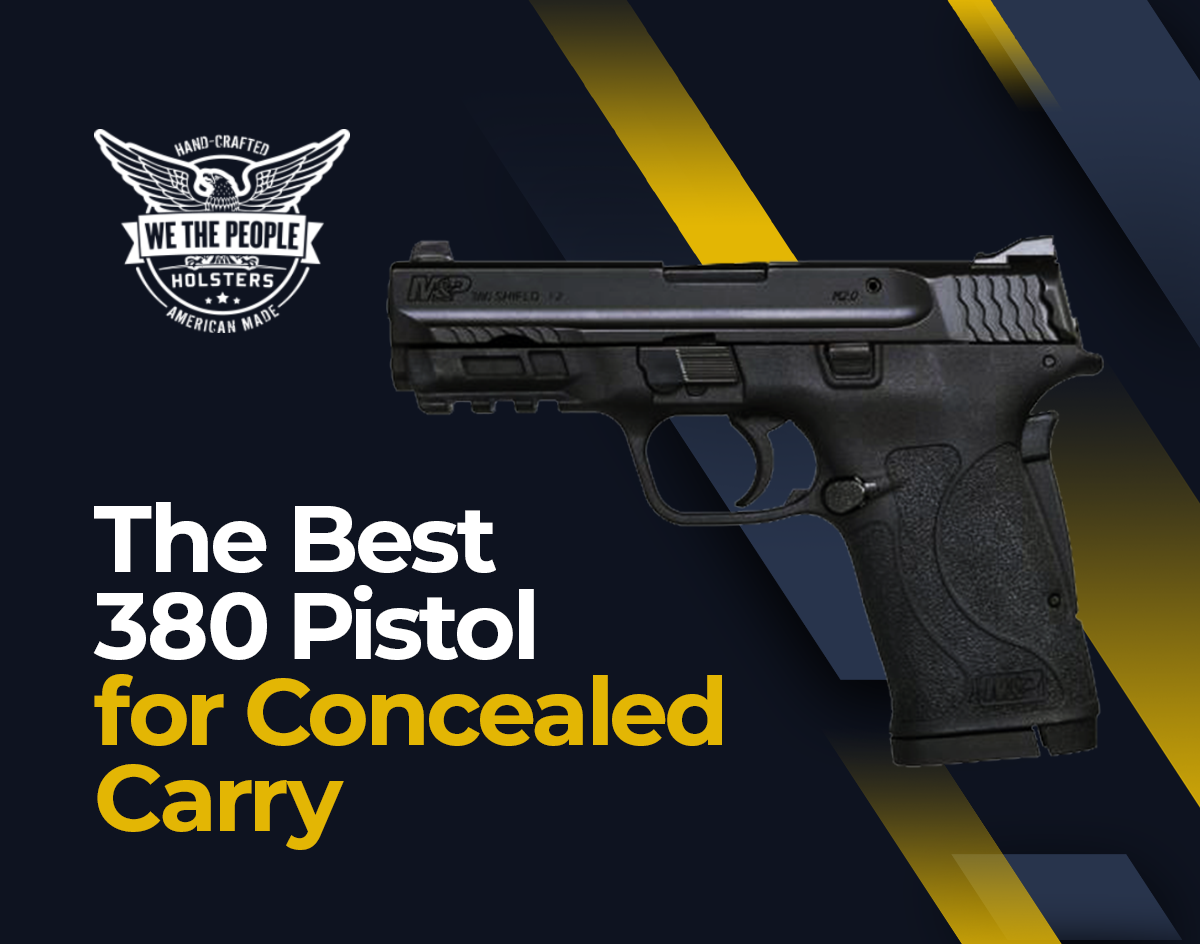 The Best .380 Pistol for Concealed Carry