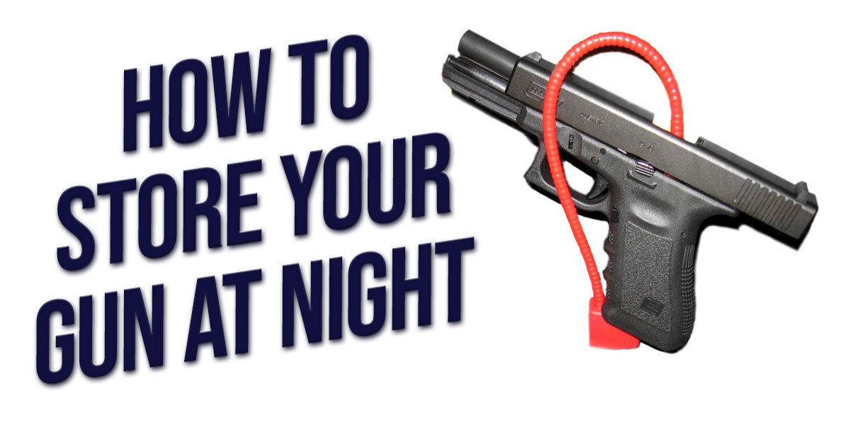 How To Store Your Gun At Night