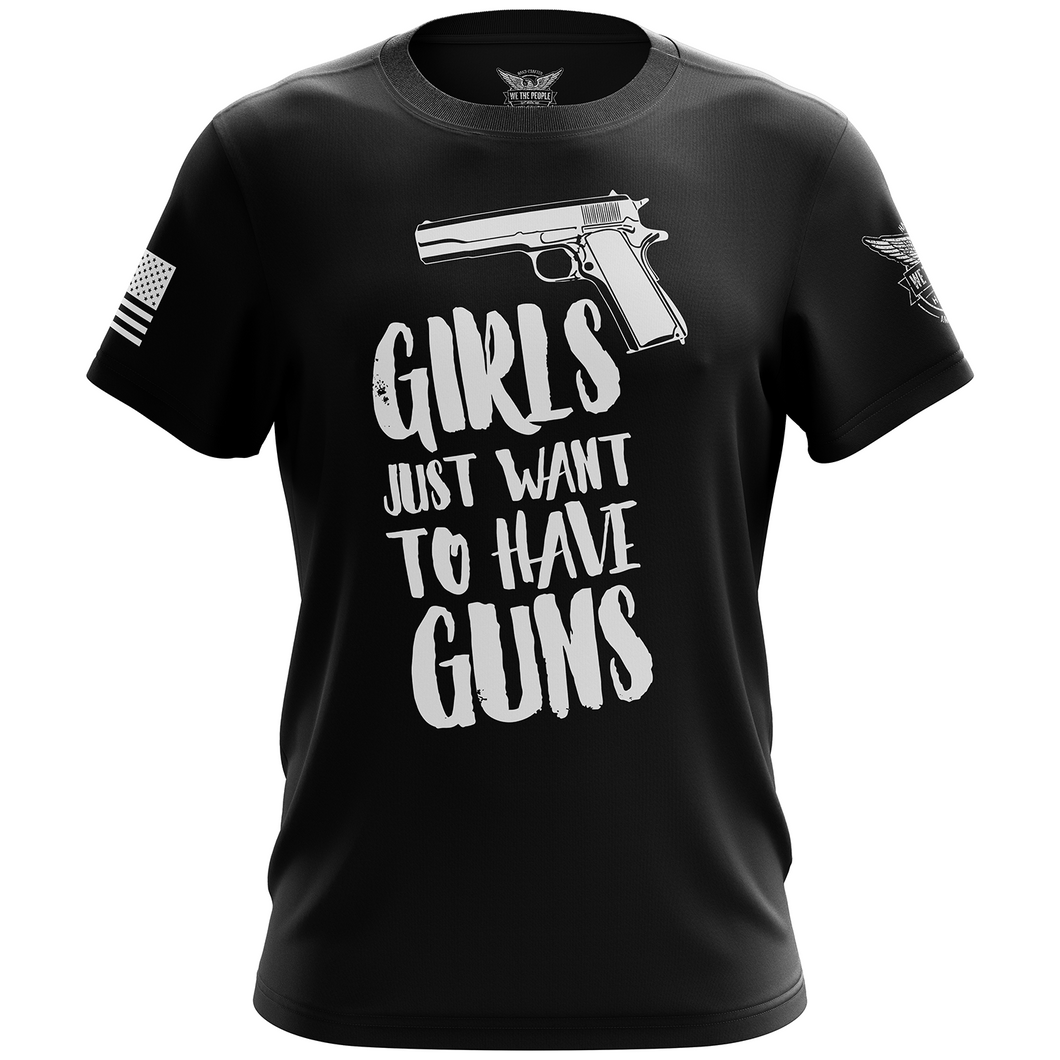 Girls Just Want to Have Guns Short Sleeve Shirt