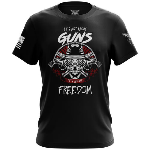 It's Not about Guns, It's About Freedom Unisex T-Shirt